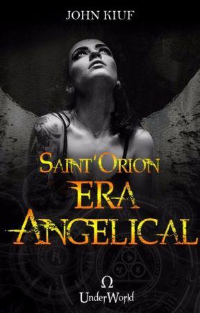 Underworld - Saint' Orion (Era Angelical) by JohnRiezdra