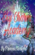 Sky Charm Academy (ON-HOLD) by PrincesStarlight