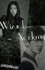 Wizard Academy [ EXO Fanfic] by SirChenLuvU