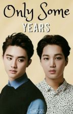 Only some years. [KaiSoo] by -dazzl