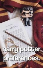 harry potter preferences by -stilesaftertaste
