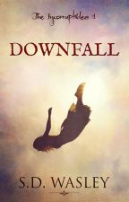 Downfall - The Incorruptibles #1 (COMPLETE NOVEL) by SashaWasley