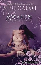 Awaken (Book #3 of Abandon Trilogy) by megcabot