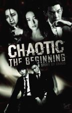 Chaotic ✿ The Beginning  by -yoonghyun-