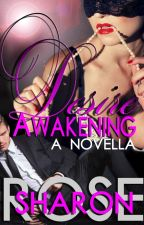 Desire Awakening (FULL ENGLISH) by iamsharonrose