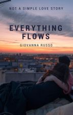 Everything flows  (Tutto scorre) by GiovannaRusso