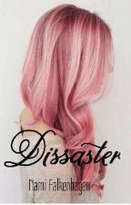 Dissaster™© by BraveQueen3312