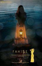 FAHİŞE by hayalciyazar