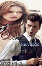 ASİ VE GEVEZE(ASİ'M SERİSİ 1)  by SeherAydn015