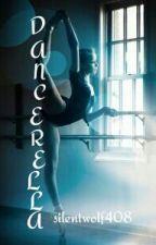 dancerella (On Hold) by silentwolf408