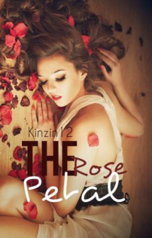 The Rose Petal by Kinzin12