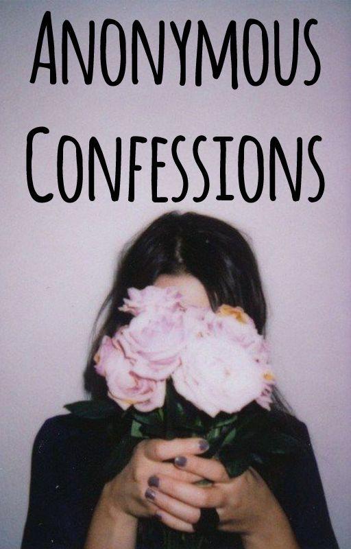 Anonymous Confessions by sans_visage