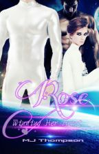 Rose: Winning Her Heart (AKV Series Book 3) COMING SOON by mazimai