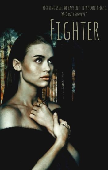 Fighter >>>> Bellamy Blake [Book 1]