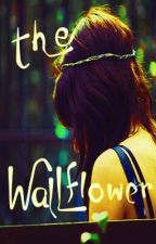 The Wallflower by SweetMissJ
