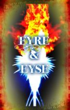 Fyre and Eyse by luluw0813
