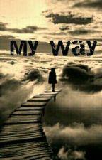 My Way by AlaeTrachli