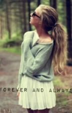 Forever and Always--JustinBieberFanfiction by MiaLuckham
