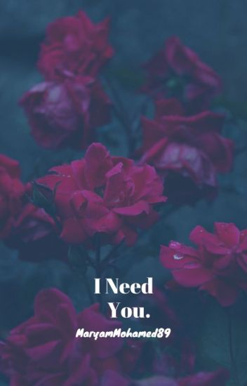 I Need You.| Book 3B| Stiles Stliniski