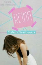 Reina by Stylatordirectioners