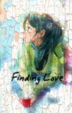 Finding Love by yssaaaabeellaa14