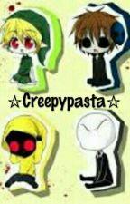 ☆Creepypasta☆ |ZAKOŃCZONE| by Martinaa6477