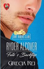 Dirt Riders Club 4: Ryder Alcover (Fate's Backflip)- PREVIEW ONLY by greciareine