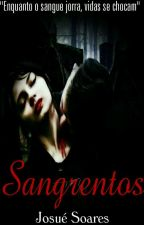 Sangrentos by Josue_Soares5