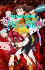 8th Sin (A Seven Deadly Sins x reader book) by PikeechuGaming