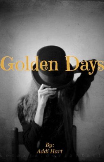 Golden Days (A Benny Weir/My Babysitters A Vampire Fanfic)