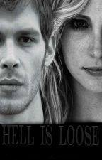 Hell is loose (1) [Klaroline] by amalieaunstrup
