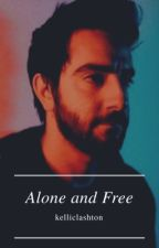 Alone and Free || Jalex ✔ by lxshtonmxlum