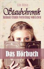 Staubchronik - das Hörbuch by Lin_Rina