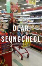 Dear Seungcheol by SabawSeungcheol