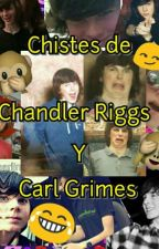 Chistes De Chandler Riggs Y Carl Grimes by little_girld