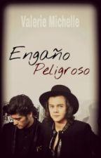 Engaño Peligroso. [Z.M. vs H.S] by JustValerieh