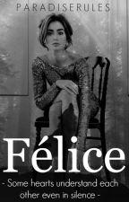 Félice  by ParadiseRules