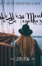 We Were Ment To Be Together by K_Stasti
