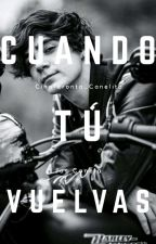 «Cuando Tú Vuelvas » M.B.F 2 Jos Canela y Tú by Cinaferonta_Canelita