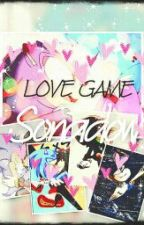 SONADOW - LOVE GAME ♥♡TERMINADA by Nutella_Forever_Fan
