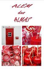 Além Das Almas by wunicorxin
