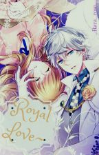 Royal Love ~ by __Rara_rose__