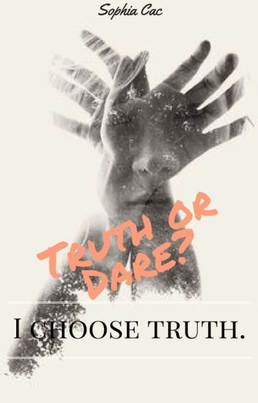 Truth or Dare? I choose Truth.   Lesbian Story     Second book  
