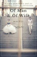 Of Man & Of Wife by macELi