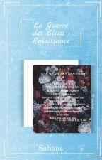 [RÉÉCRITURE] La Guerre des Clans ― Renaissance by Nuage_des_Melodies