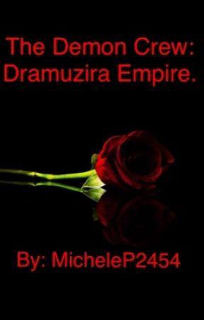 [Book 4] The Demon Crew: Dramuzira Empire.  by MicheleP2454
