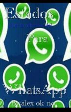 Estados para WhatsApp  by AlexElijah7