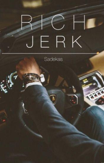 Rich jerk(EST)