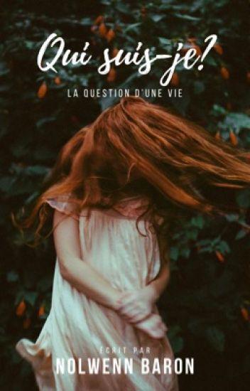 Qui suis-je réellement ?