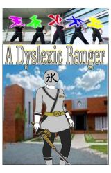 A Dyslexic Ranger by TracyBurlew